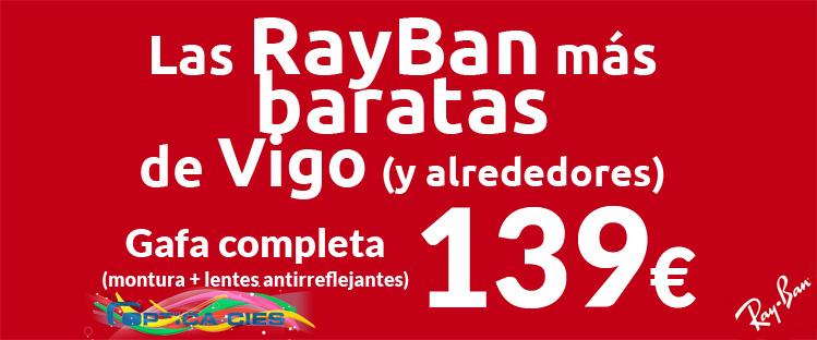 Oferta RayBan en Óptica Cíes Vigo